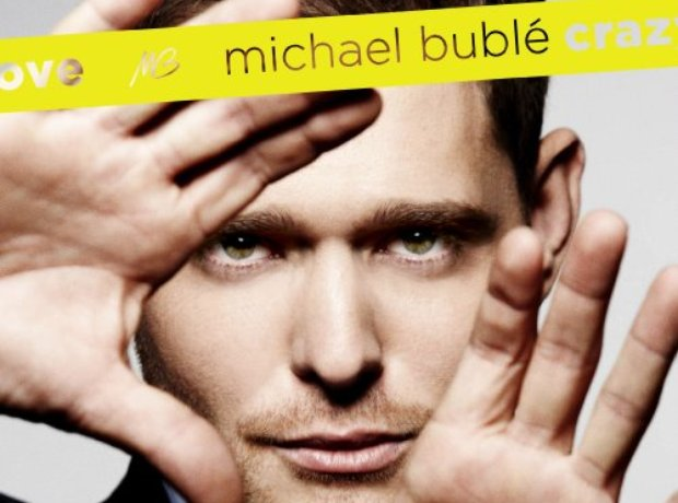 Michael Bublé Crazy Love
